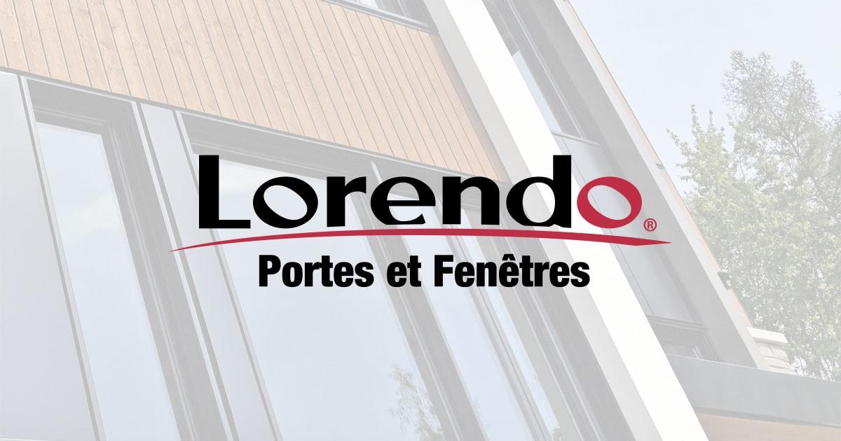 Lorendo - Portes et Fenêtres   Haut Rendement Énergétique   Québec